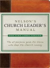Nelson's Church Leader's Manual: NKJV Edition - Thomas Nelson Publishers
