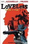 Loveless: Vuelta a casa (Loveless #1) - Brian Azzarello, Marcelo Frusín, Santiago García