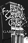 From a Savage City - Gary Hill