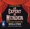 An Expert in Murder - Nicola Upson, Sandra Duncan