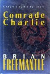 Comrade Charlie - Brian Freemantle
