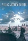 Piekło z widokiem na niebo - Grzegorz Przebinda