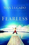 Fearless - Max Lucado