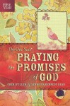 The One Year Praying God's Promises Through the Bible - Cheri Fuller, Jennifer Kennedy Dean