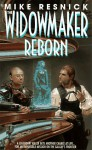 The Widowmaker Reborn - Mike Resnick