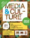 Media and Culture with 2013 Update: An Introduction to Mass Communication - Richard Campbell, Christopher R. Martin, Bettina G. Fabos, Bettina Fabos