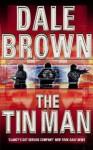 The Tin Man - Dale Brown