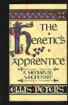 Heretics Apprentice, The (Chronicles Of Brother Cadfael #16) - Ellis Peters