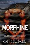 Morphine - Cain Berlinger
