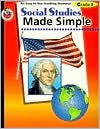 Social Studies Made Simple, Grade 1 - School Specialty Publishing, Beth Alley Wise