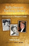 Reflections on Teaching Literacy: Selected Speeches of Margaret J. Early (Hc) - Margaret Early, Willa Wolcott