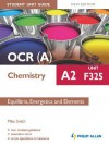 OCR a Chemistry A2 Student Unit Guide: Unit F325 New Edition: Equilibria, Energetics and Elements Epub - Mike Smith