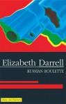 Russian Roulette - Elizabeth Darrell
