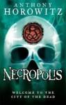 Necropolis - Anthony Horowitz, Simon Prebble