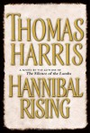 Hannibal Rising: Library Edition - Thomas Harris