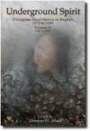 Underground Spirit: Philippine Short Stories in English: Volume 1 (1973 to 1982) - Gémino H. Abad