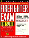 Firefighter Exam: The South: The Complete Preparation Guide - LearningExpress