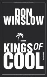 Kings of Cool: Roman (suhrkamp taschenbuch) - Don Winslow, Conny Lösch