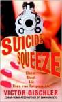 Suicide Squeeze - Victor Gischler
