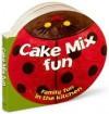 Cake Mix Fun: Family Fun In The Kitchen - Publications International Ltd.