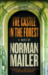 The Castle in the Forest: A Novel (print) - Norman Mailer
