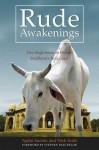 Rude Awakenings: Two Englishmen on Foot in Buddhism's Holy Land - Ajahn Sucitto, Nick Scott, Stephen Batchelor