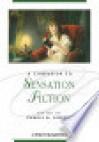 A Companion to Sensation Fiction - Pamela K. Gilbert