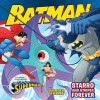 Batman Classic: Starro and Stripes Forever: With Superman and Wonder Woman - Gina Vivinetto, Rick Farley, Kanila Tripp