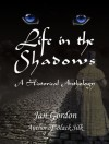 Life in the Shadows - Jan Gordon
