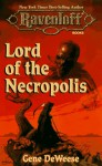 Lord of the Necropolis - Gene DeWeese