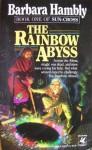 The Rainbow Abyss - Barbara Hambly