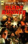Blade Runner (Taschenbuch) - Philip K. Dick, Norbert Wölfl