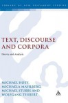 Text, Discourse and Corpora: Theory and Analysis - Michael Stubbs, Michaela Mahlberg, Wolfgang Teubert