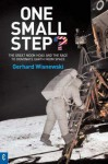 One Small Step? : The Great Moon Hoax and the Race to Dominate Earth from Space - Gerhard Wisnewski