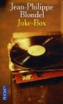 Juke-box - Jean-Philippe Blondel