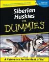 Siberian Huskies For Dummies - Diane Morgan