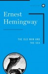 The Old Man And The Sea. (Lernmaterialien) - Ernest Hemingway