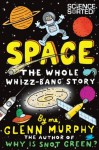 Space: The Whole Whizz Bang Story - Glenn Murphy