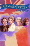 Female Force: Goes Abroad Graphic Novel: Queen of England, Carla Bruni, Margaret Thatcher & Princess Diana - David A. McIntee, John Blundell