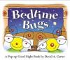 Bedtime Bugs - David A. Carter