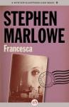 Francesca - Stephen Marlowe
