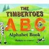 The Timbertoes Abc: Alphabet Book - Judith Hunt