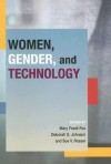 WOMEN GENDER AND TECHNOLOGY - Mary Frank Fox, Mary Frank Fox, Deborah G. Johnson