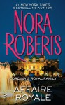 Affaire Royale - Nora Roberts