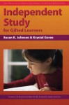 Independent Study For Gifted Learners (Practical Strategies Series In Gifted Education) - Frances A. Karnes