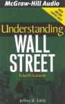 Understanding Wall Street - Jeffrey Little, Lucien Rhodes, Barrett Whitener