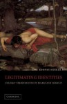Legitimating Identities: The Self-Presentations of Rulers and Subjects - Rodney S. Barker