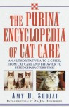 The Purina Encyclopedia of Cat Care - Amy D. Shojai