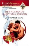 Her Husband's Christmas Bargain - Margaret Mayo