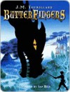 Butterfingers Butterfingers - J. Trewellard, Ian Beck
